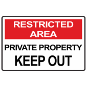 Restricted Area Private Property Keep out