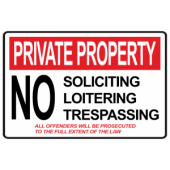 No Soliciting, Loitering, or Trespassing