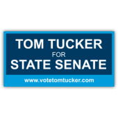 Tom Tucker For State Senate Vinyl Banner