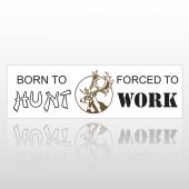 Born To Hunt 135 Bumper Sticker