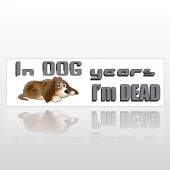 Dog Years 186 Bumper Sticker