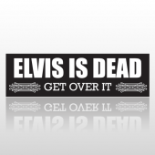 Elvis Dead 237 Bumper Sticker