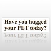 Hugged Pet 187 Bumper Sticker