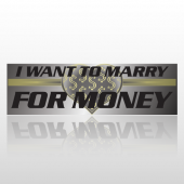 Marry Money 263 Bumper Sticker