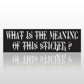 Meaning Sticker 26 Bumper Sticker