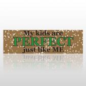 Perfect Kids 150 Bumper Sticker