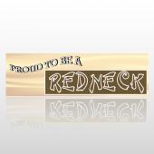 Proud Redneck 49 Bumper Sticker
