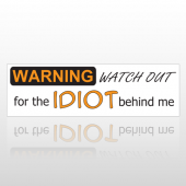 Watch Out 180 Bumper Sticker