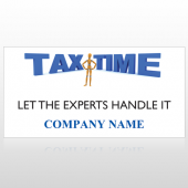 Tax Time 153 Site Sign
