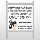 "Pretty Girl Hair 290 48""H x 48""W Site Sign"