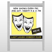 "Comedy Mask 516 48""H x 48""W Site Sign"