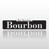 Bourbon 216 Street Sign