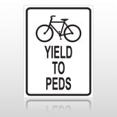 Yield Peds 10046 Parking Lot Sign