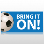 Bring It On Soccer Banner