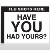 Flu Shot 1 Custom Sign