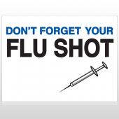 Flu Shot 15 Custom Sign