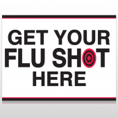 Flu Shot 17 Custom Sign