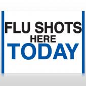 Flu Shot 19 Custom Sign
