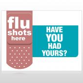 Flu Shot 21 Custom Sign