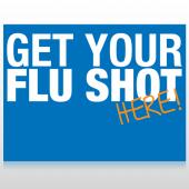 Flu Shot 22 Custom Sign