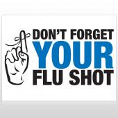 Flu Shot 23 Custom Sign
