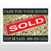 Cash Sold 250 Site Sign