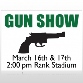 Gunshow 74 Custom Sign