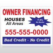 Owner Financing 147 Custom Sign