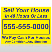 Sell Your House 151 Custom Sign