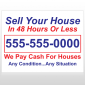 Sell Your House 152 Custom Sign