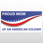 Proud Mom of an American Soldier Banner