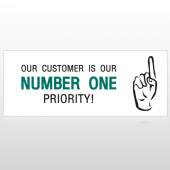 Our Customer #1 Priority Custom Banner