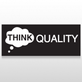 Think Quality Custom Banner