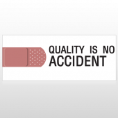 Quality Is No Accident Custom Banner