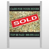 "Cash Sold 250 48""H x 48""W Site Sign"