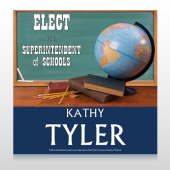 Superintendent of School 281 Custom Sign