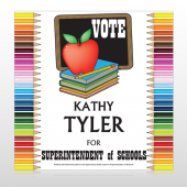 Vote Superintendent of Schools 270 Custom Sign