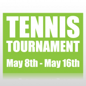 Tennis Tournament Sign Panel