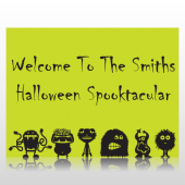 Welcome To The Halloween Spooktacular Sign Panel