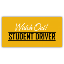 Watch Out Student Driver Magnetic Sign - Magnetic Sign