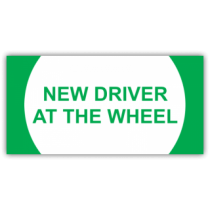 Green New Driver At The Wheel Magnetic Sign - Magnetic Sign