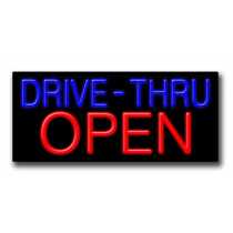 "DRIVE-THRU OPEN  13""H x 32""W Neon Sign"