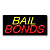 "BAIL BONDS 13""H x 32""W Neon Sign"