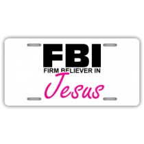 Firm Believer in Jesus License Plate