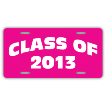 Pink Class of 2013 License Plate