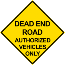 Dead End Authorized Vehicle