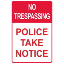 No Trespassing - Police Notice