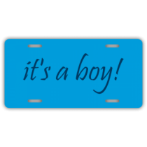 It's A Boy License Plate