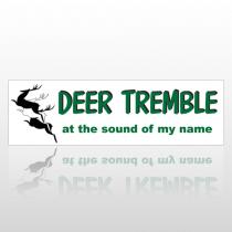 Deer Tremble 140 Bumper Sticker