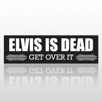 Elvis Dead 237 Bumper Sticker